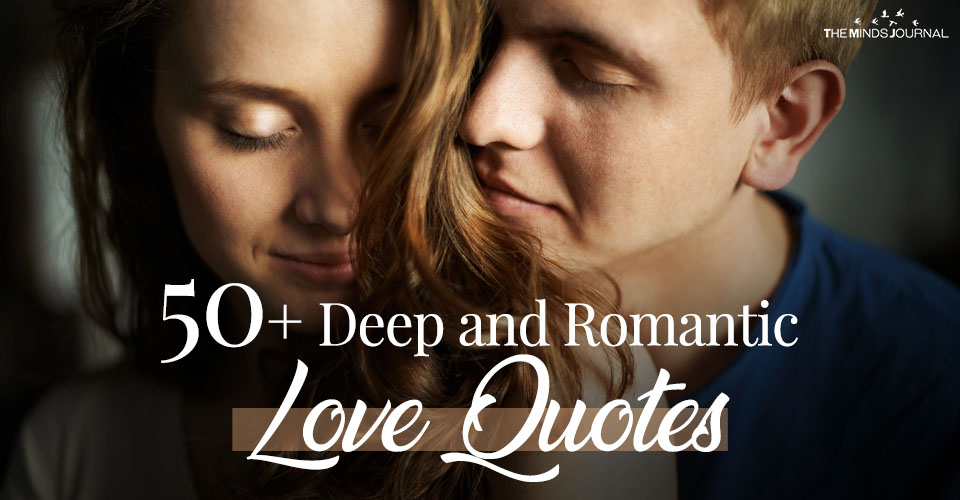 50+ Deep and Romantic Love Quotes