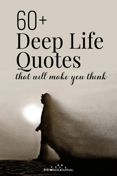 60+ Deep Life Quotes That Will Make You Think