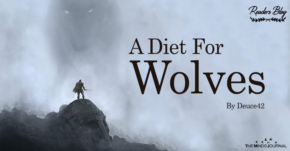 A Diet For Wolves