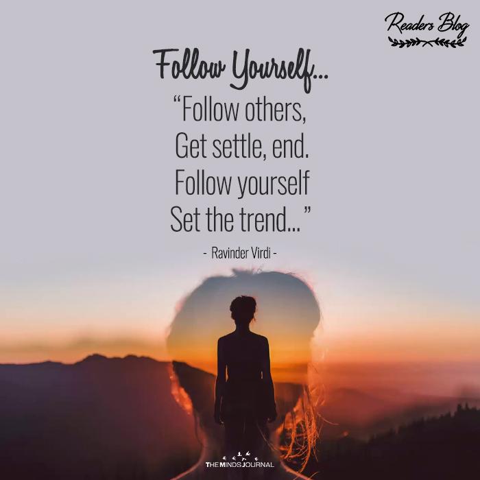 Follow Yourself