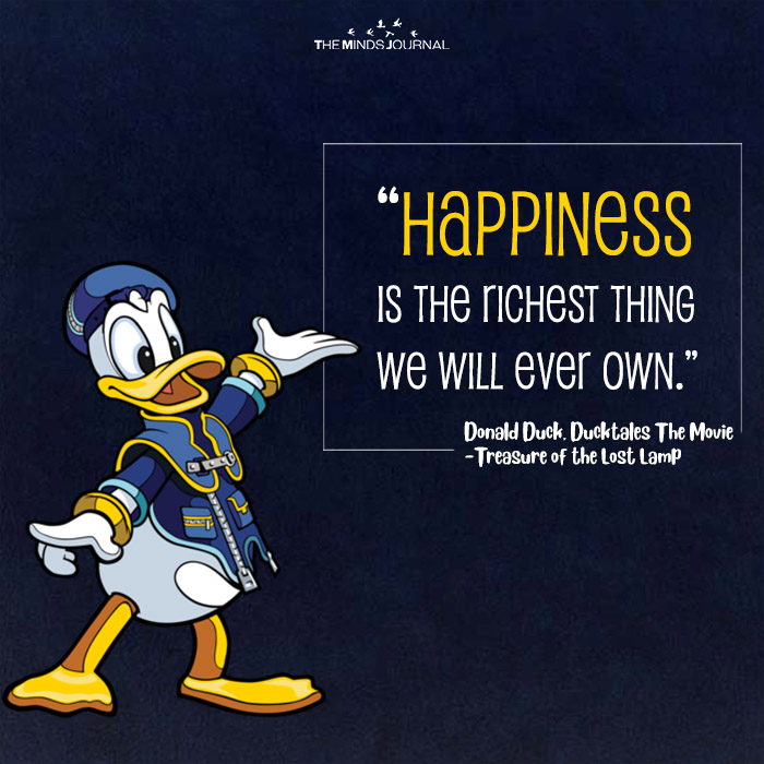 Happiness Is The Richest Thing