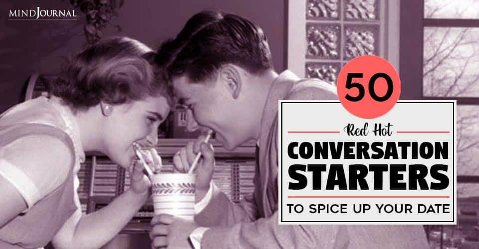 Hot Conversation Starters Spice Up Your Date