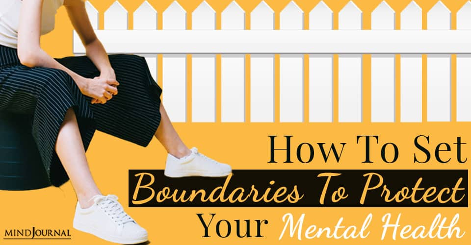 How Set Boundaries Protect Your Mental Health