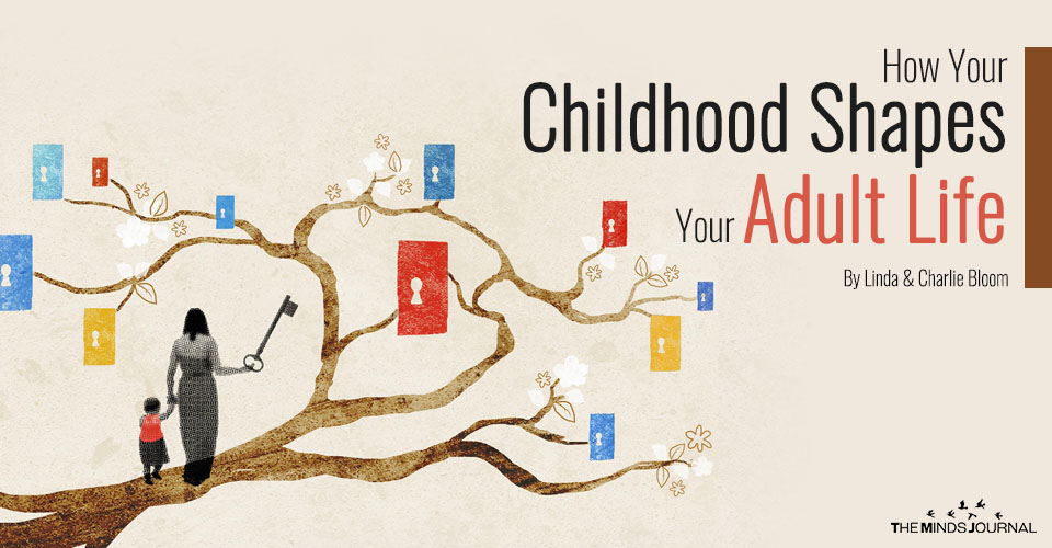 How Your Childhood Shapes Your Adult Life