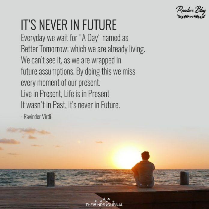 IT's NEVER IN FUTURE