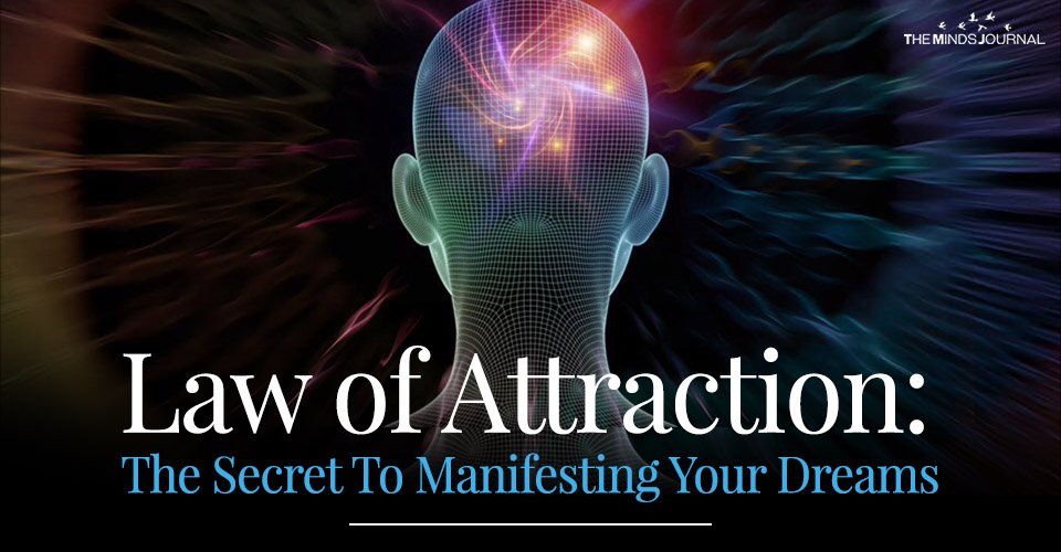 Law of Attraction 101: The Secret To Manifesting Your Dreams