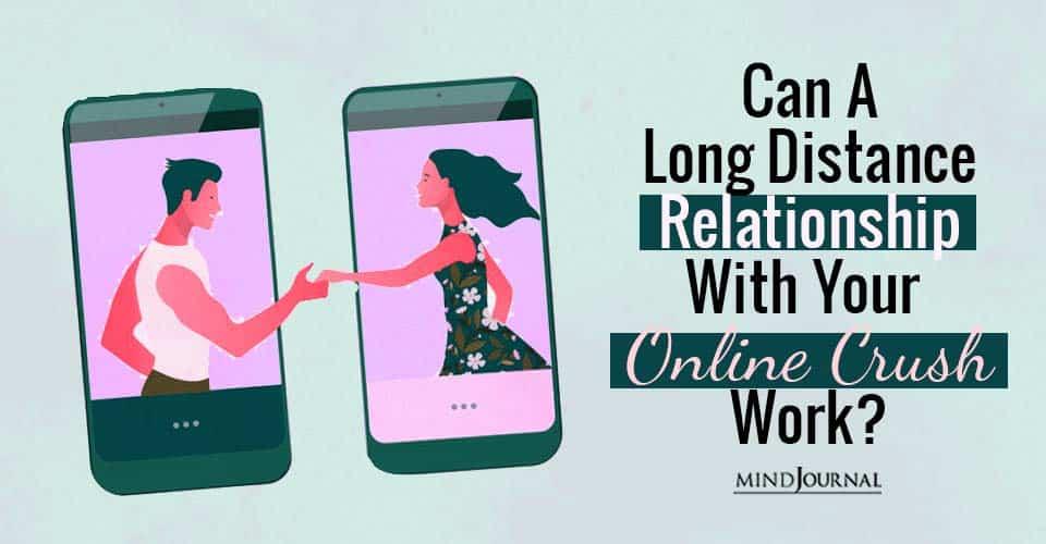 Long Distance Relationship Online Crush Work
