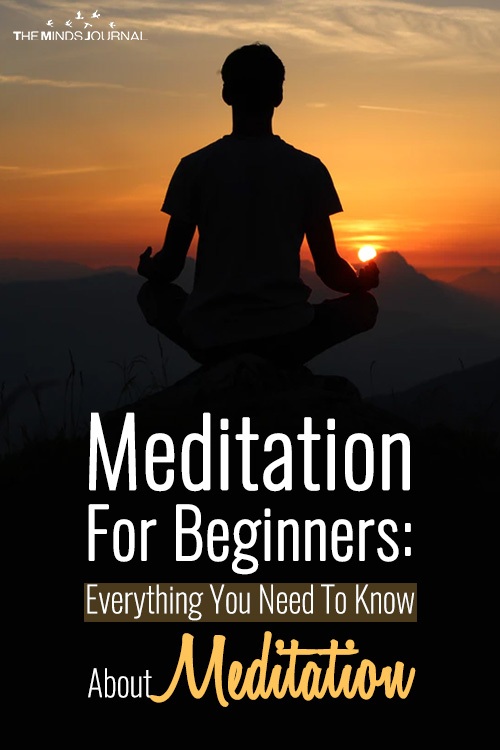 Meditation For Beginners: Everything You Need To Know About Meditation