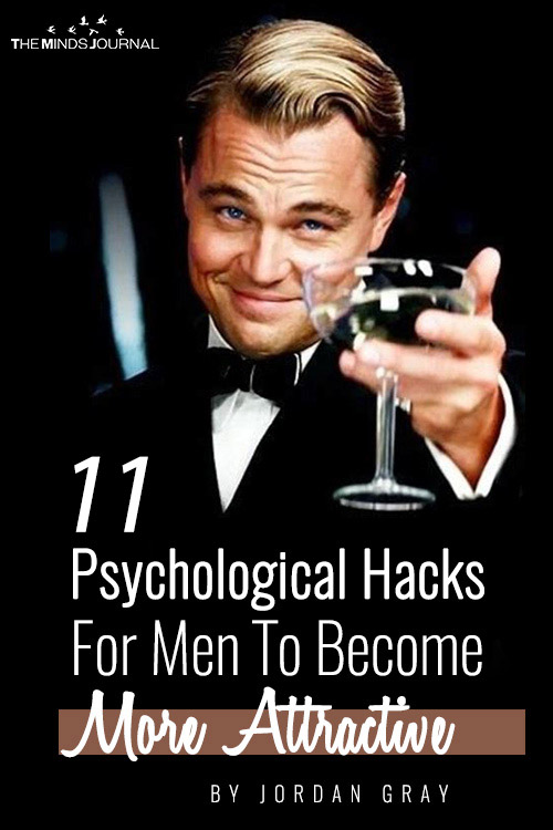 Psychological Hacks For Men To Become More Attractive pin