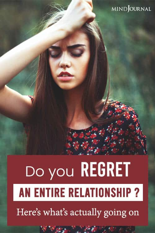 Regret An Entire Relationship pin