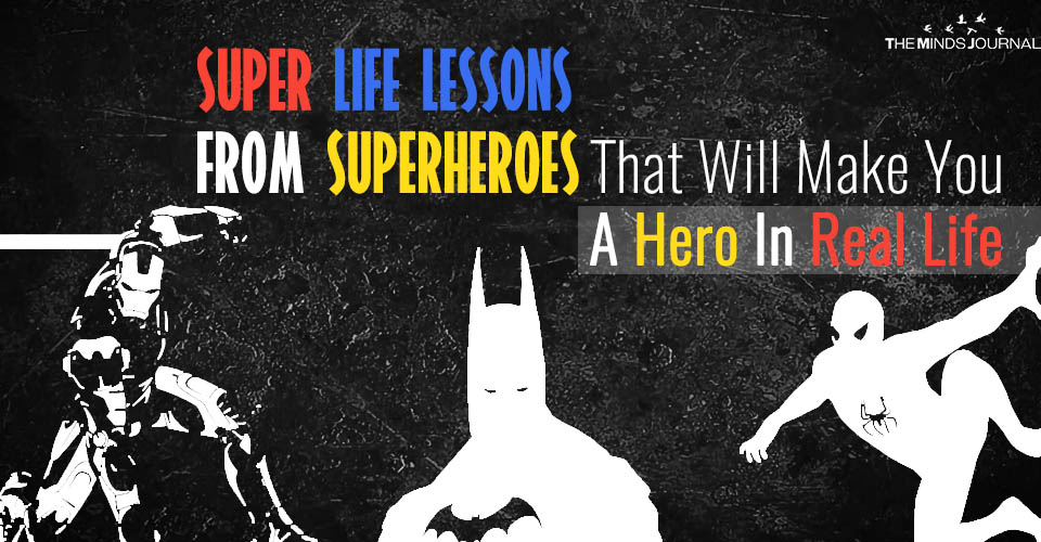 life lessons from super heroes