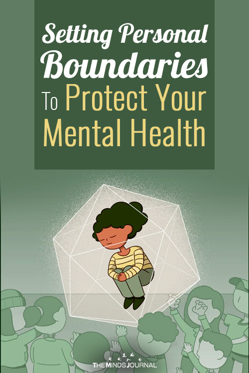 Setting Personal Boundaries To Protect Your Mental Health