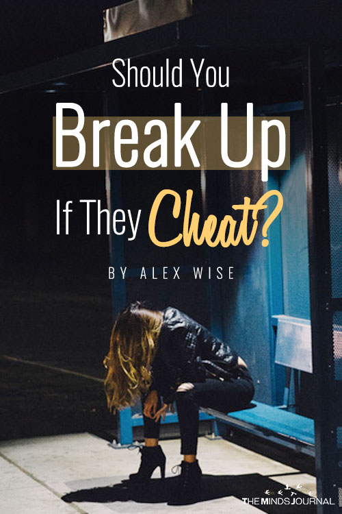 Should You Break Up If They Cheat?