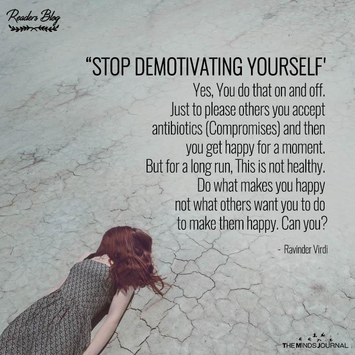 Stop Demotivating Yourself
