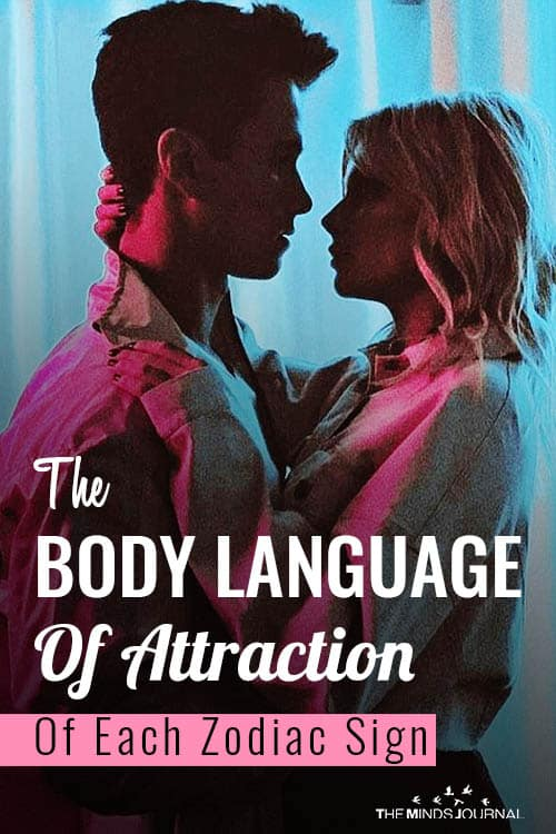 The Body Language Of Attraction of Each Zodiac Sign pin