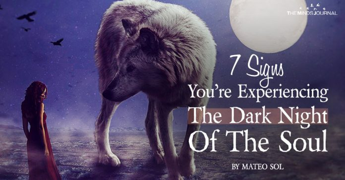The Dark Night Of The Soul: 7 Omens That Signal It's Arrival