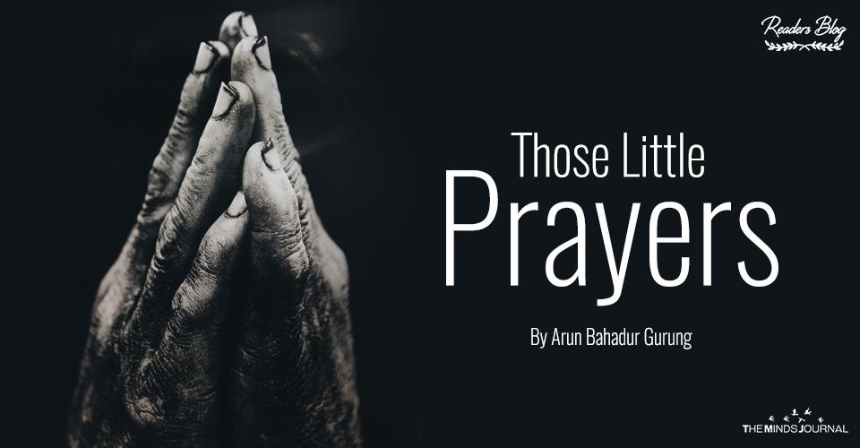Those Little Prayers
