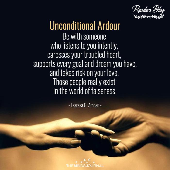 Unconditional Ardour