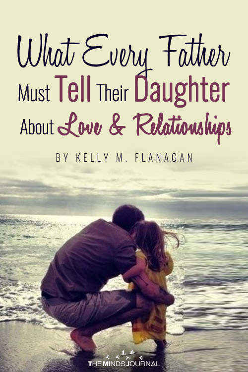 What Every Father MUST Tell Their Daughter About Love and Relationships