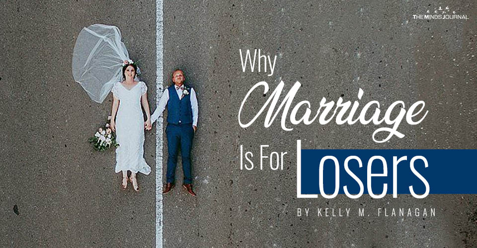 Why Marriage Is For Losers