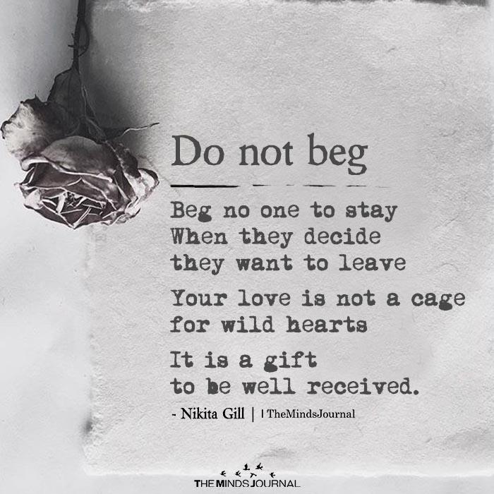 do not beg