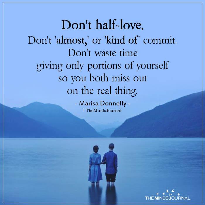 don't half love