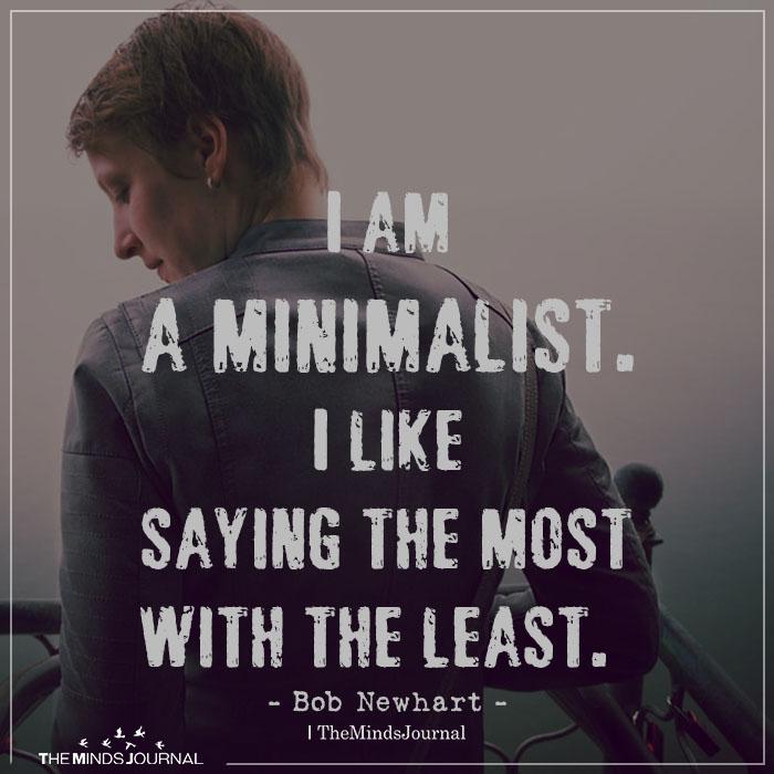 i am a minimalist