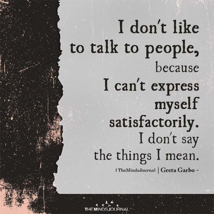 i dont like to talk to people