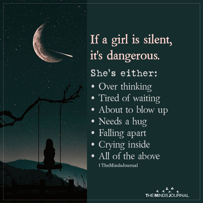 if a girl is silent, it's dangerous