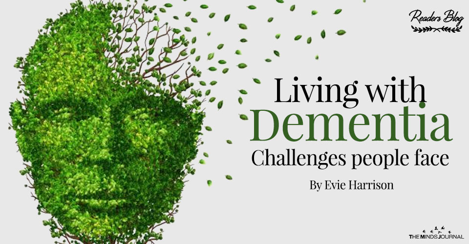 Living with dementia – Challenges people face