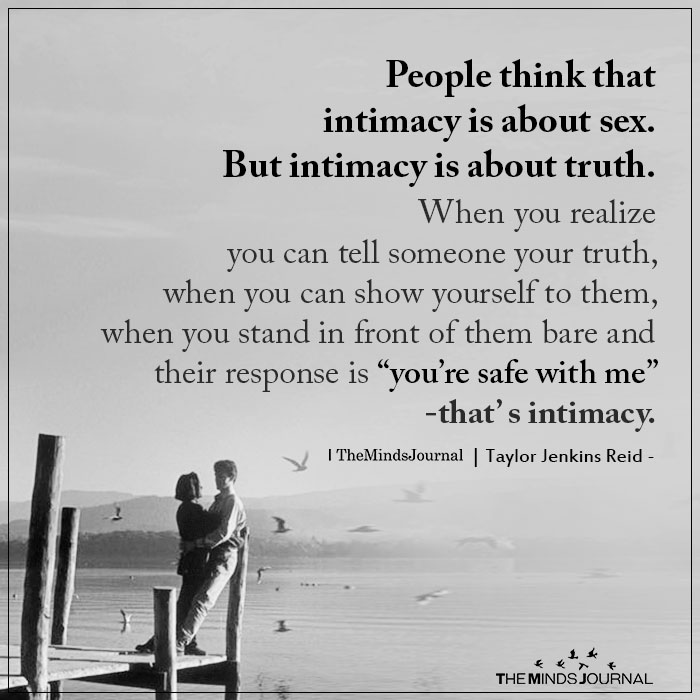 People Think That Intimacy Is About Sex
