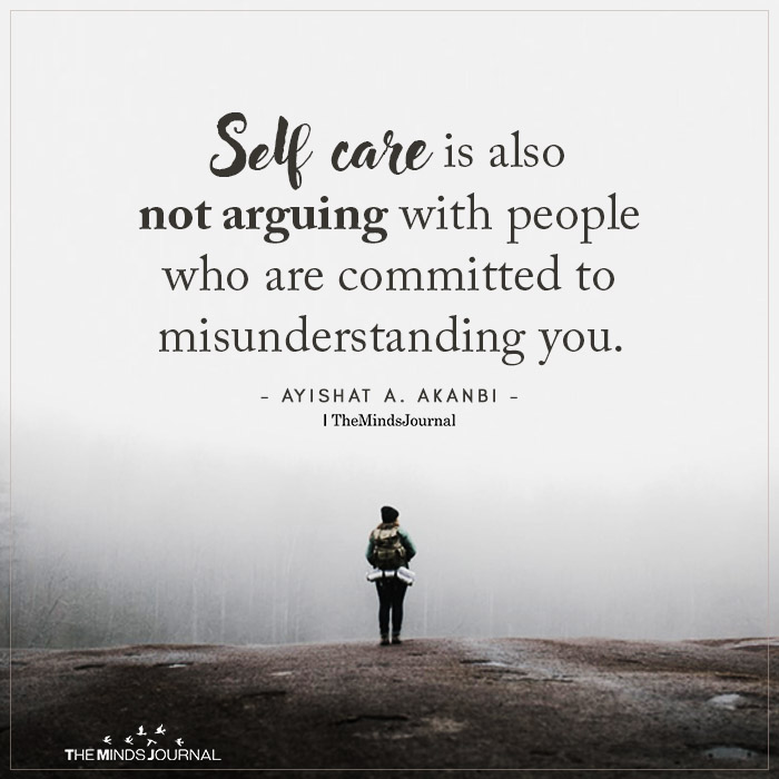 Self Care Is Also Not Arguing With People