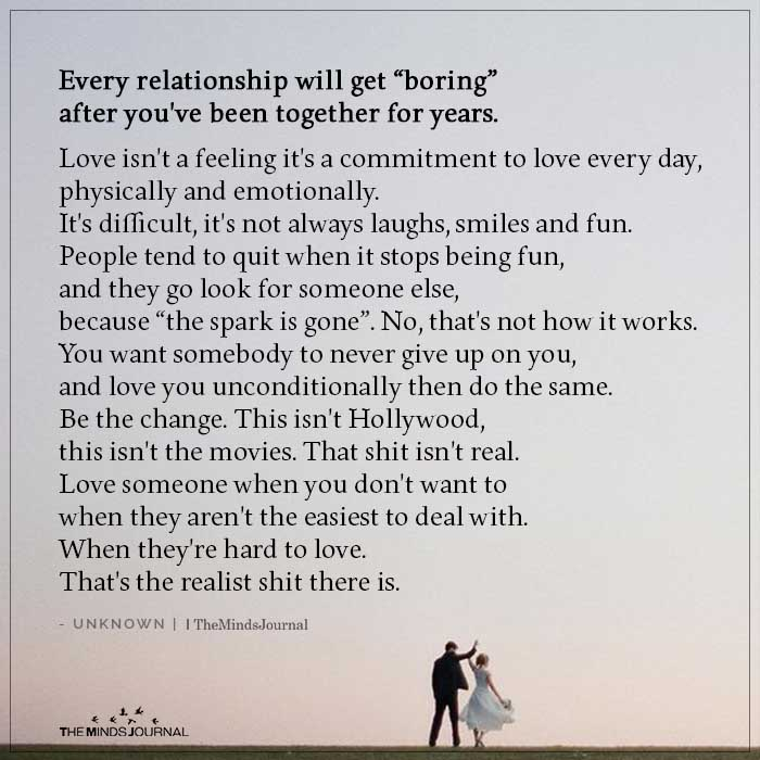 """Every Relationship will get """"Boring"""""""