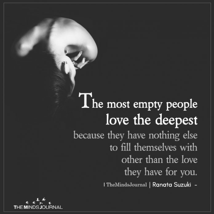 the most empty people