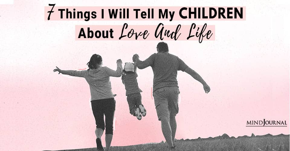 things childrens about love life