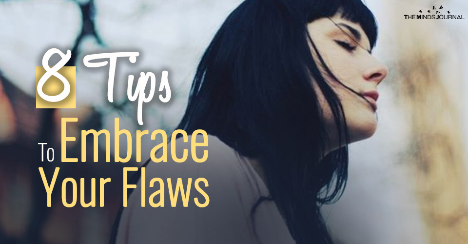 tips embrace your flaws