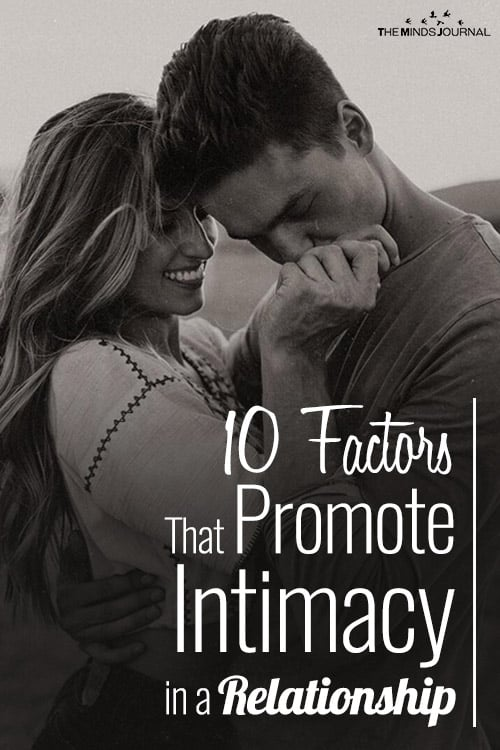 10 Factors That Promote Intimacy in a Relationship