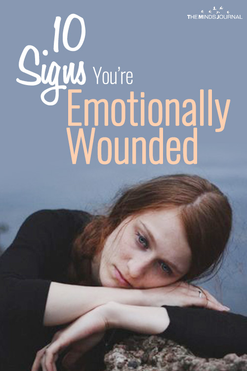 10 Signs You're Emotionally Wounded That No One Notices