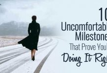 10 Uncomfortable Milestones That Prove You're Doing It Right