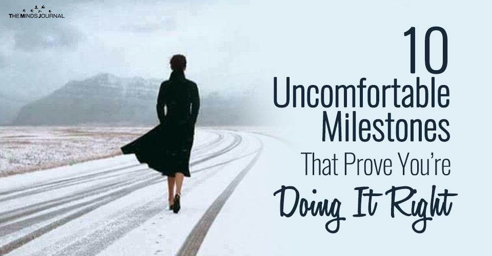 10 Uncomfortable Milestones That Prove You're Doing It Right (Even When It Doesn't Feel Like It)