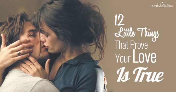 12 Little Things That Prove Your Love Is True