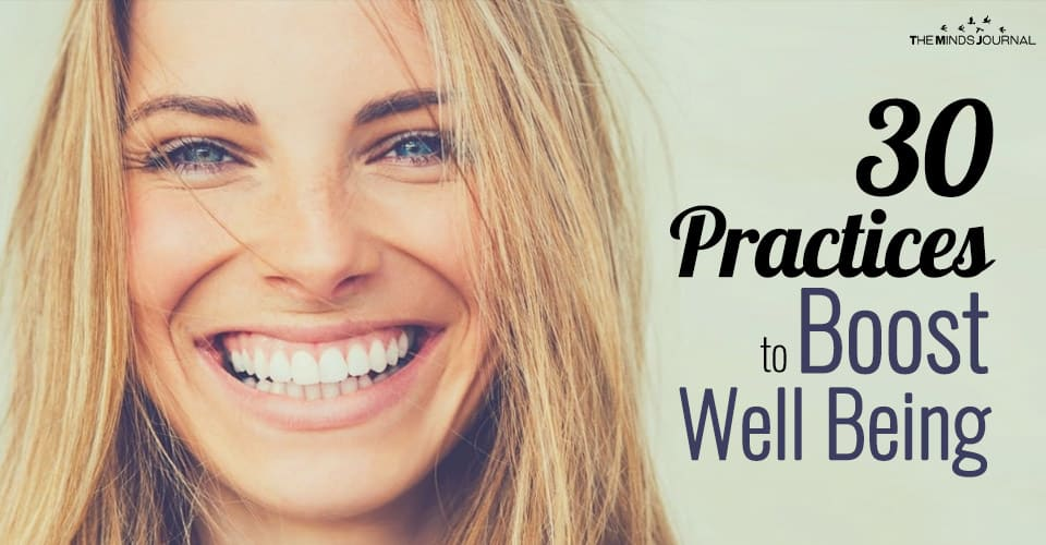 30 Practices to Boost Well Being