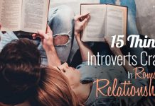15 Things Introverts Crave In Romantic Relationships