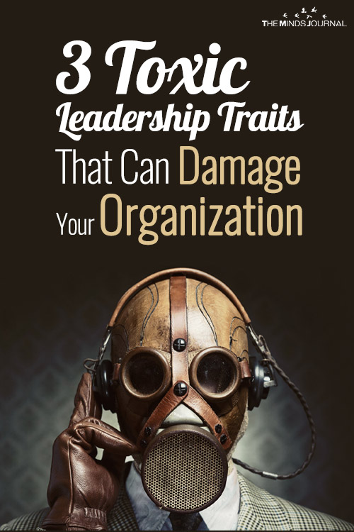 The Toxic Trinity: 3 Toxic Leadership Traits That Can Damage Your Organization