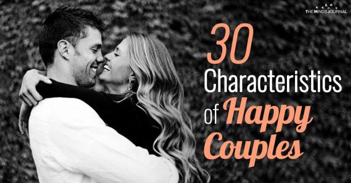 30 Characteristics of Happy Couples