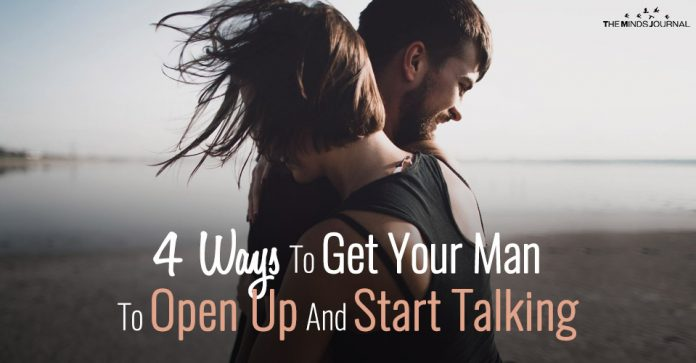 4 Ways To Get Your Man To Open Up And Start Communicating With You
