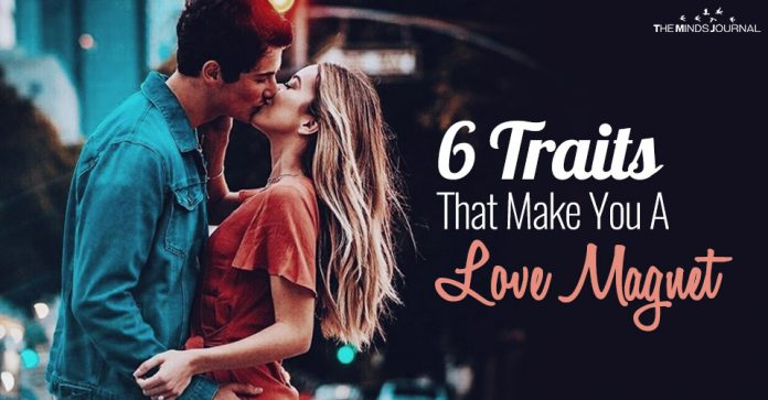 6 Traits That Make You A Love Magnet