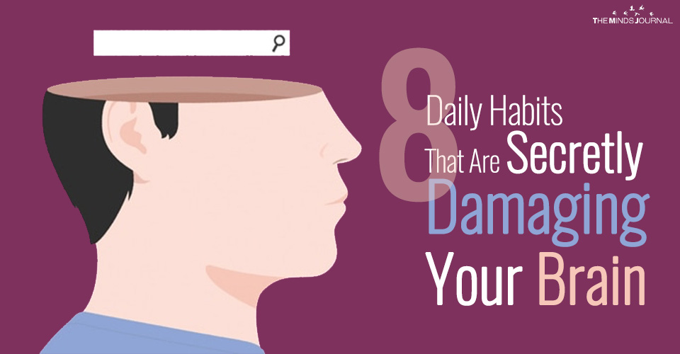 8 Daily Habits That Are Secretly Damaging Your Brain