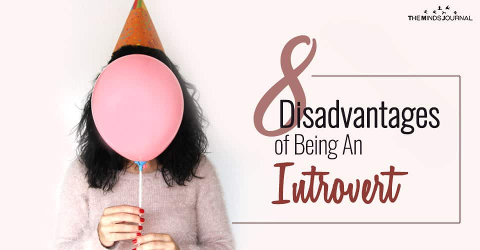 8 Disadvantages of Being An Introvert