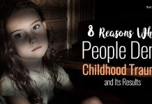 8 Reasons Why People Deny Childhood Trauma and Its Results